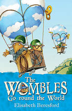 The Wombles Go Round the World by Elisabeth Beresford   NEW pb