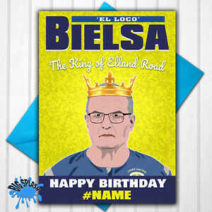 Leeds United Marcelo Bielsa Personalised Birthday Card Any Name or Relative/Age