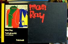 Man Ray. Tutti gli scritti. Janus. Feltrinelli. 1981
