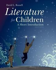 Literature for Children : A Short Introduction by David L. Russell (2014, Pap