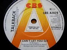 """TALKBACK - I CAN'T LET YOU GO  7"""" VINYL PROMO"""