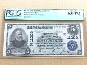 $5 1902 PB West Side National Bank - Chicago Fr. 606 PCGS 63PPQ Choice New