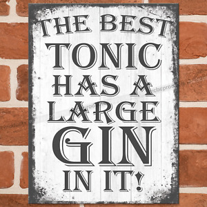 BEST TONIC GIN Metal Signs Funny Pub Bar Wall House Retro Plaque Tin Sign UK