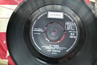"""ROY ORBISON  SO YOUNG  IF I HAD A WOMAN LIKE YOU  7"""" SINGLE  LONDON  HLU 10310"""