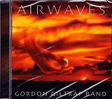 GORDON GILTRAP BAND airwaves CD NEU OVP/Sealed