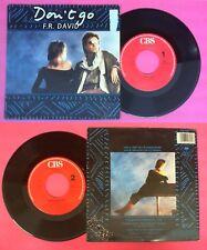 LP 45 7'' F.R.DAVID Don't go Sing in my life 1987 holland CBS no cd mc dvd
