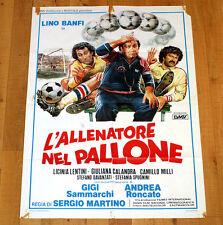 L'ALLENATORE NEL PALLONE manifesto poster Lino Banfi Roncato Sammarchi Calcio