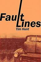 Fault Lines by Hunt, Tim