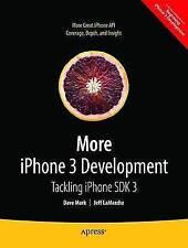 Jeff LaMarche,Dave Mark, More iPhone 3 Development: Tackling iPhone SDK 3 (Begin