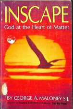 Inscape: God at the heart of matter, Maloney, George A, Good Condition Book, ISB