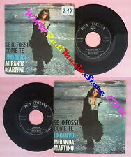 LP 45 7'' MIRANDA MARTINO Se io fossi come te Uno di voi italy RCA no cd mc vhs