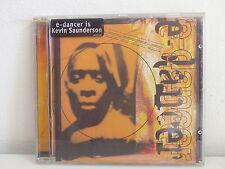 CD ALBUM E- DANCER KEVIN SAUNDERSON Heavenly KMSPIAS 001 CD