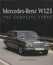 Mercedes-Benz W123 The Complete Story (James Taylor)