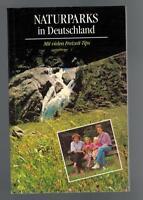 Naturparks in Deutschland - Mit vielen Freizeit-Tips - 1990
