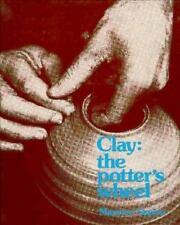Clay: The Potter's Wheel, Maurice Sapiro, New Book