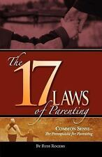 The 17 Laws of Parenting by Russ Rogers (2006, Paperback)