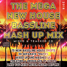 2018 THE MEGA NEW HOUSE BASSLINE MASH UP MIXED CD - 75 Tunes FUTURE BASS HOUSE