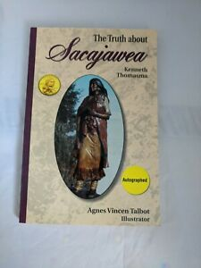 SIGNED- The Truth about Sacajawea by Kenneth Thomasma (1997,Paperback) Like New