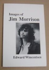 IMAGES OF JIM MORRISON (THE DOORS) BOOK BY EDWARD WINCENTSEN