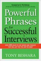 Powerful Phrases for Successful Interviews: Over 400 Ready-to-Use Words and Phra