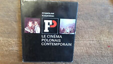 Le cinéma polonais contemporain Stanislaw Kuszewski