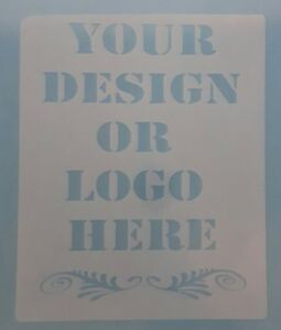 2 x Your design or logo here name personalised Mylar stencil reusable business