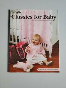 Crochet Baby 6 Designs Classics for Baby Leisure Arts Leaflet 2008