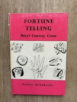 Fortune Telling by Beryl Conway Cross (1966)  First Edition