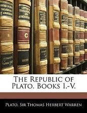 La República de Platón. Libros I. - V. por