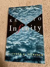 Keys to Infinity by Pickover, Clifford A. (Paperback) book