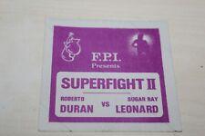 Sugar Ray Leonard vs. Roberto Duran unused backstage pass - Boxing FREE SHIPPING