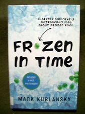 Frozen in Time : Clarence Birdseye's Outrageous Idea about Frozen Food (2014 HC)