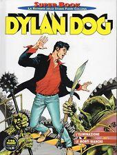Super Book 73.DYLAN DOG.L'eliminazione-Le morti bianche,Sergio Bonelli Editore
