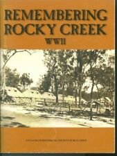 Remembering Rocky Creek WWII by Henry & Elaine Tranter