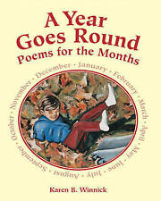 NEW A Year Goes Round: Poems for the Months by Karen B. Winnick
