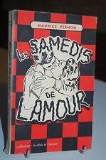 LES SAMEDIS DE L'AMOUR Collection Le désir et l´amour 1957 MAURICE VERNON 26ray4