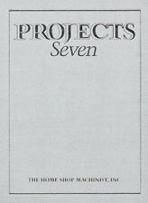 The Home Shop Machinist Projects Seven / lathe / milling