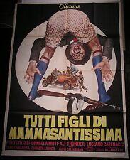 Manifesto TUTTI FIGLI DI MAMMASANTISSIMA 1973  MUTI THUNDER COLIZZI 4F