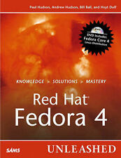 Red Hat Fedora 4 Unleashed by Bill Ball, Paul Hudson, Andrew Hudson, Hoyt...