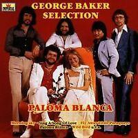 Paloma Blanca von Baker,George Selection   CD   Zustand gut
