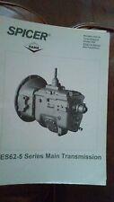 Spicer ES62-5 Series Main Transmission T210-ES62-5 Manual October 1993