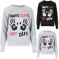 Ladies Fleece Top Jumper Sweater Womens HANDS OFF MY GUY Print Sweatshirt UK8-14