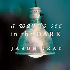 Jason Gray - A Way To See (CD)