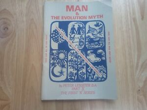 Man & The Evolution Myth by Peter Lessiter Part X The First R Series Booklet