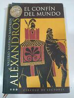 Valerio Massimo Manfredi Alexandros el Confin Dei Mondo 1999 Libro Spagnolo