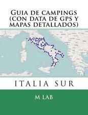 Guia de Campings ITALIA SUR (con Data de Gps y Mapas Detallados) by M. lab...