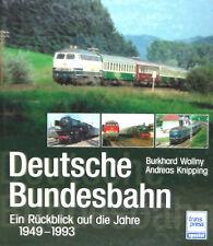 Deutsche Bundesbahn - Ein Rückblick auf die Jahre 1949-1993