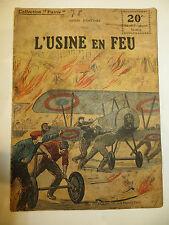 """Récit, collection Patrie:""""L'Usine en feu"""" de Henri d' ORCINES, 1914-18"""
