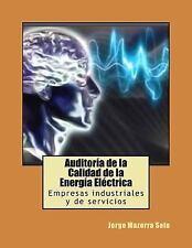 Auditoría de la Calidad de la Energía Eléctrica : Empresas Industriales y de...