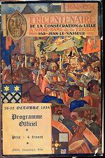 TRICENTENAIRE CONSECRATION LILLE A NOTRE-DAME DE LA TREILLE - 1934 - Programme c